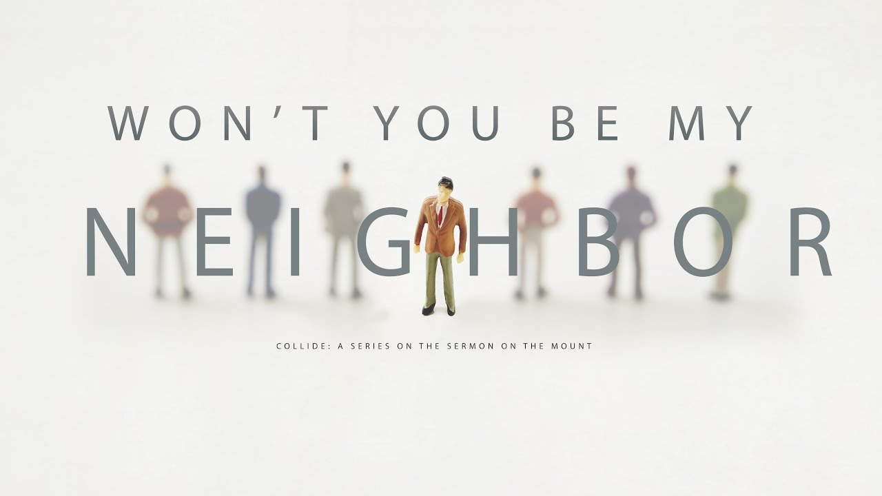COLLIDE: Won't You Be My Neighbor