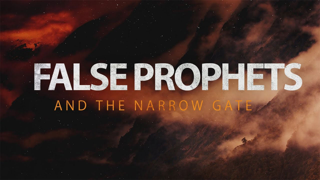 COLLIDE: False Prophets and The Narrow Way