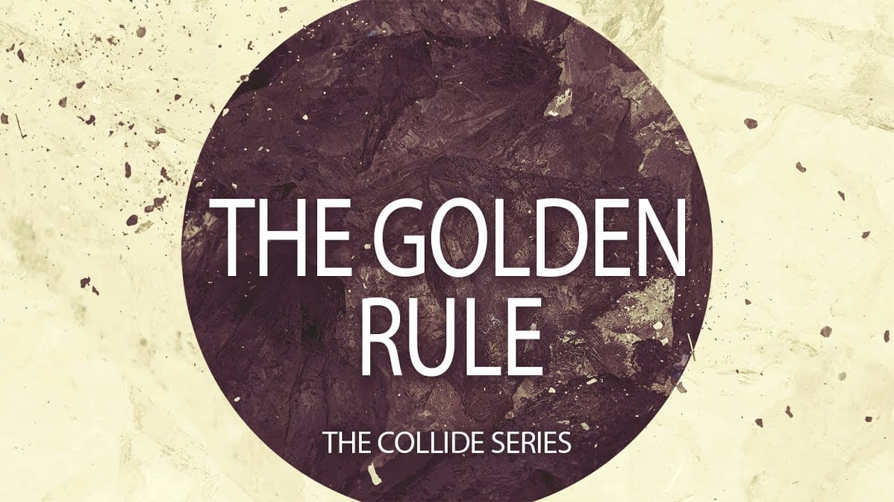 COLLIDE: The Golden Rule