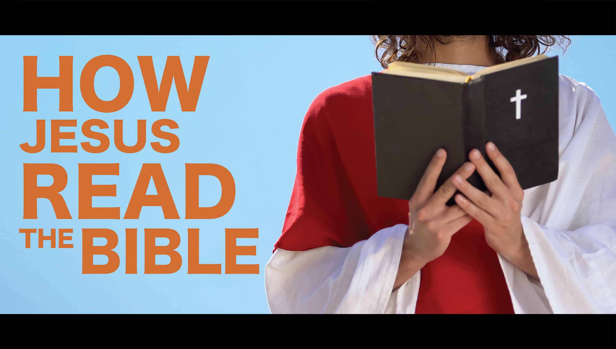 How Did Jesus Read The bible?